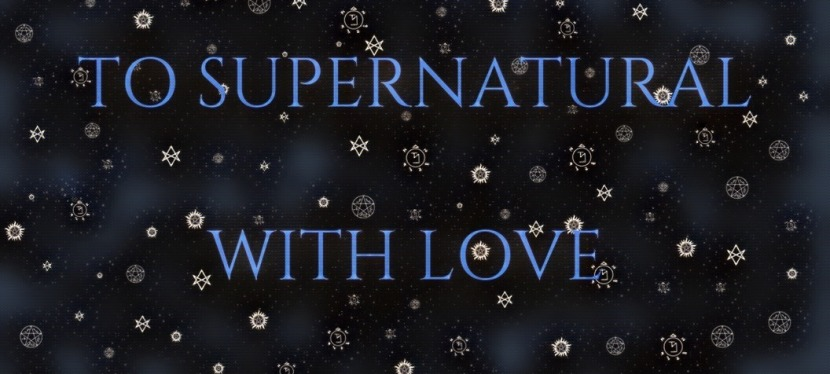 Supernatural Birthday Project – And FandomPositivity!