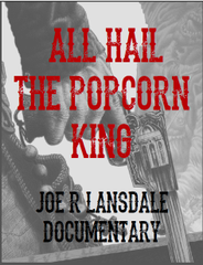 All Hail The Popcorn King! A New Documentary about an Inspiring Author